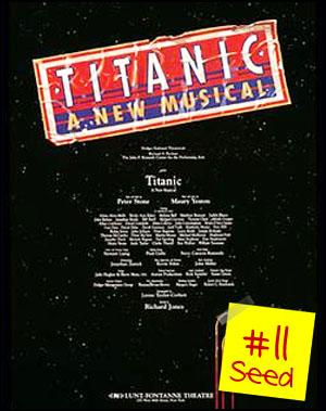 #11 seed - Titanic