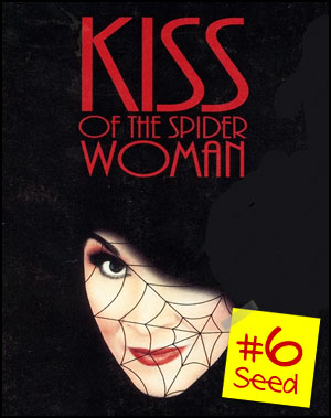 #6 seed - Kiss of the Spider Woman