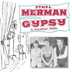 Gypsy - 1959 musical starring Ethel Merman