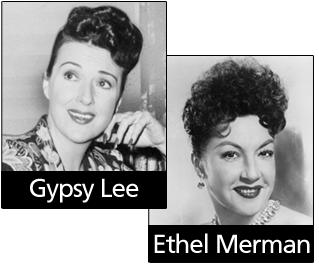 Gypsy Lee & Ethel Merman