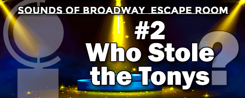 #2. Who Stole the Tonys?