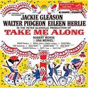 Take Me Along 1959 Original Broadway Cast Recording