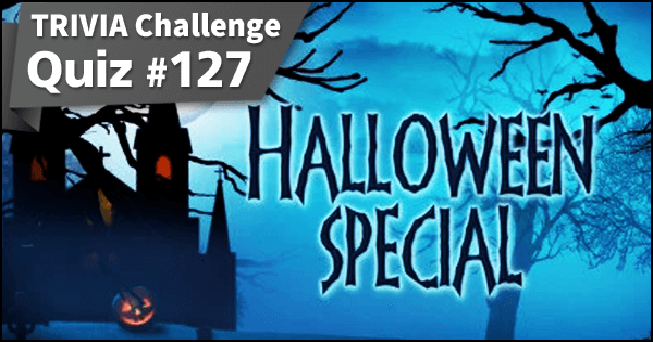 Quiz #127. Halloween Special