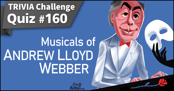 160. Musicals of Andrew Lloyd Webber