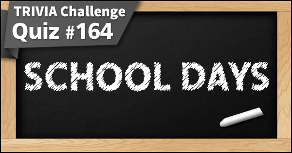 164. School Days